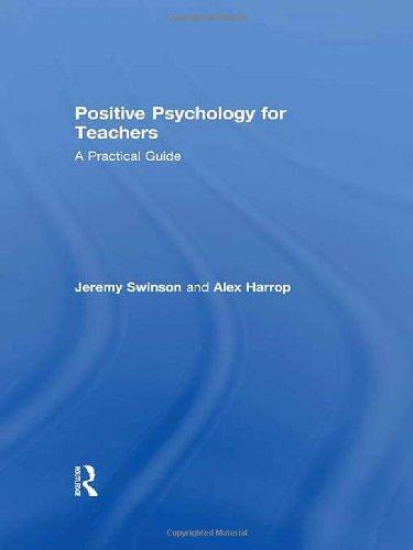 Positive Psychology for Teachers