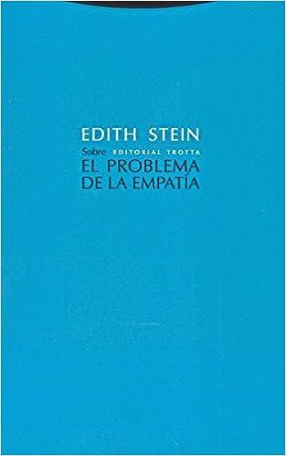 Sobre el problema de la empatía Estructuras y Procesos. Filosofía: Amazon.es: Edith Stein: Libros
