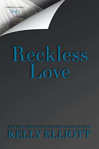 Reckless Love by Kelly Elliott