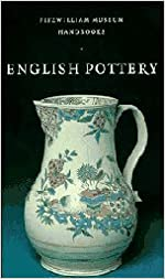 English Pottery (Fitzwilliam Museum Handbooks)
