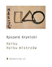 Haiku Haiku mistrzów (Polska Wersja Jezykowa)