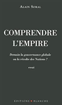 Comprendre l'empire par Soral