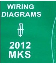 2012 lincoln mks electrical wiring diagram shop service repair 1989 ford ranger wiring diagram 2012 lincoln mks electrical wiring diagram shop service repair manual ewd 2012 paperback 2012
