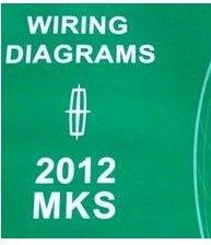 2012 LINCOLN MKS Electrical Wiring Diagram Shop Service Repair Manual EWD 2012
