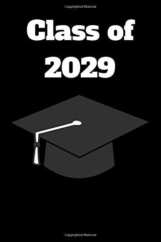 Class of 2029: Blank Lined Journal - 6x9 - Graduation Gift