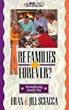 Are Families Forever?, Fran Sciacca and Jill Sciacca, 031048071X