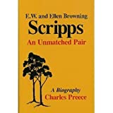 img - for Edward Willis and Ellen Browning Scripps: An Unmatched Pair book / textbook / text book
