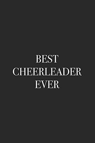 Best Cheerleader Ever: Blank Lined Notebook por For Everyone, Journals