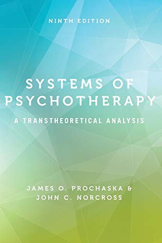 Systems of Psychotherapy: A Transtheoretical Analysis