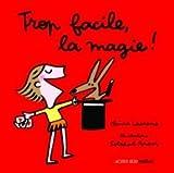 """Afficher """"Trop facile la magie !"""""""