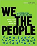 img - for We the People, Shorter Edition (8th, 11) by Ginsberg, Benjamin - Lowi, Theodore J - Weir, Margaret [Paperback (2010)] book / textbook / text book