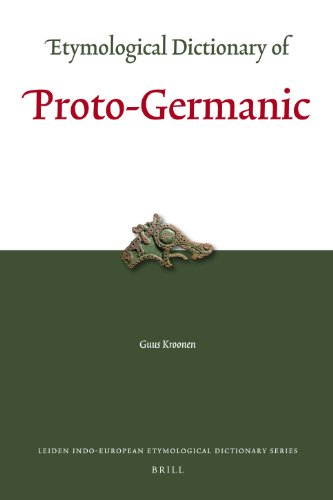 - Etymological Dictionary of Proto-Germanic (Leiden Indo-European Etymological Dictionary) (English and Germanic Languages Edition)