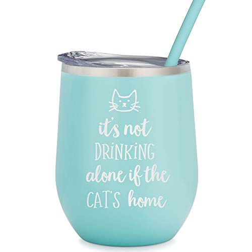 It's Not Drinking Alone If The Cat Is Home - 12 oz Mint Stainless Steel Vacuum Insulated Wine Tumbler with Lid and Straw (ENGRAVED) - Funny Cat Themed Birthday Christmas Gift for Cat Lover (Best Cat For Home)