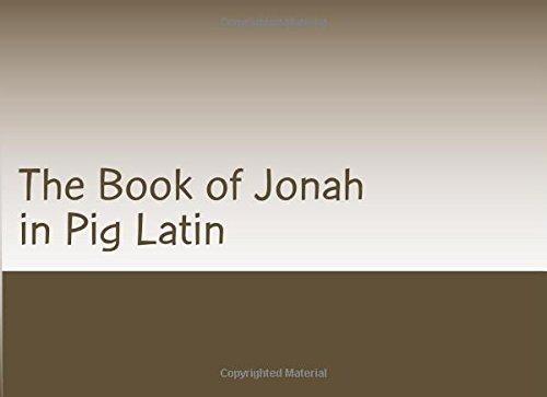 The Book of Jonah in Pig Latin pdf epub