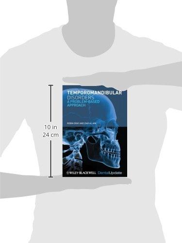 Temporomandibular Disorders: A Problem-Based Approach