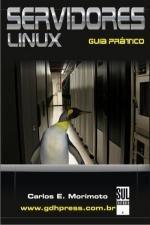 SERVIDORES LINUX - GUIA PRATICO