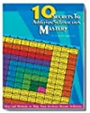 10 Secrets to Add/Subtract Mastery, Marion W. Stuart, 0943343704