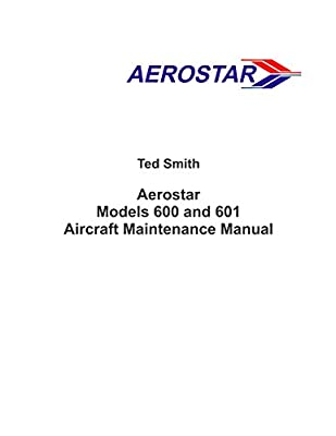 Beechcraft / Ted Smith Aerostar Models 600 and 601 Aircraft Maintenance Manual (OEM in OEM Binder)