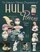 (The Collector's Ultimate Encyclopedia of Hull pottery, Vol. 1: Identification and Values)