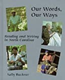 Our Words - Our Ways, , 0890896968