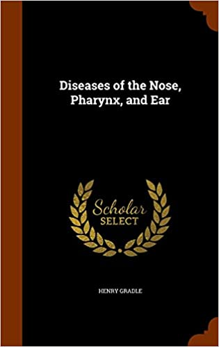 Book Diseases of the Nose, Pharynx, and Ear