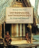 Introducing Anthropology::An Integrated Approach, 5th edition.[Paperback,2010]