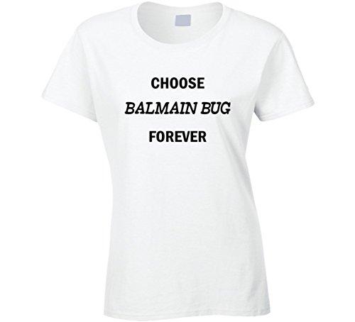 Choose Balmain Bug Forever Funny Foodie Gift T Shirt 2XL - Women Balmain