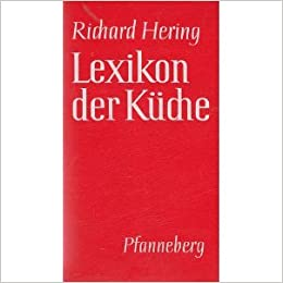 lexikon der küche: amazon.de: richard hering, f. jürgen herrmann ... - Herings Lexikon Der Küche