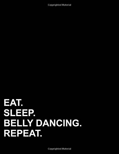 """Read Online Eat Sleep Belly Dancing Repeat: Five Column Ledger Accounting Ledger Pad, Accounting Ledger Paper, Financial Ledger Book, 8.5"""" x 11"""", 100 pages (Volume 34) pdf epub"""