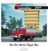 Feuerwehren 2009: Von Ur-Alt bis Nagel-Neu