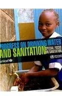 Progress on Drinking-Water and Sanitation: Special Focus on Sanitation