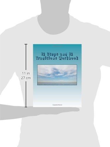 Workbook aa 4th step worksheets : 12 Steps and 12 Traditions Workbook: George B: 9781514241110 ...