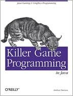 Killer Game Programming in Java 1st (first) edition Text Only by O'Reilly Media