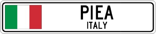 PIEA, ITALY - Italy Flag City Sign - 4