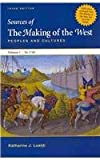 Making of the West 3e Volume A and Sources of the Making of West Concise 3e V1, Hunt, Lynn and Martin, Thomas R., 0312543352