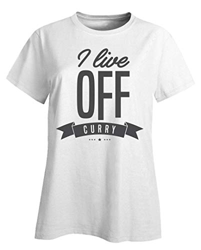 Funny Curry - I Live Off - Spicy Food Herb Flavoring Humor - Ladies T-Shirt White