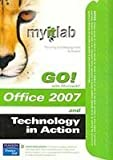MyITLab for GO! Office 2007 and Tech in Action 4/e, Prentice-Hall Staff, 0135133645