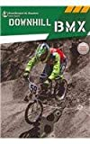 Downhill BMX, Ray McClellan, 1622431626