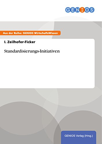 Standardisierungs-Initiativen (German Edition)