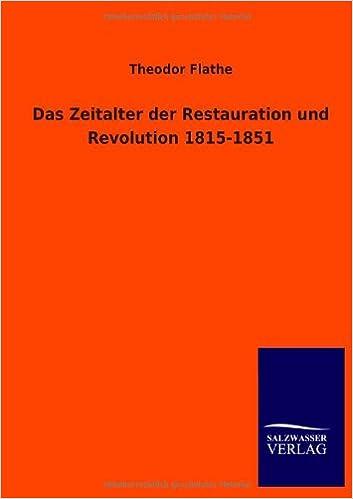 Book Das Zeitalter Der Restauration Und Revolution 1815-1851 (German Edition)