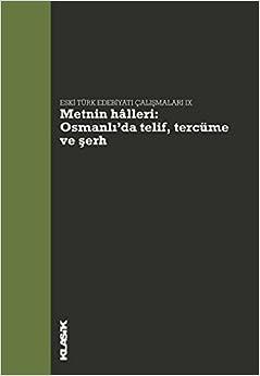 Book Metnin Halleri: Osmanlida Telif, Tercüme ve Serh