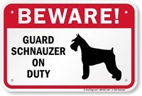 Mentalsign Beware Of Dog Breed Sign: Guard Schnauzer On Duty Sign