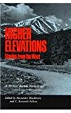 Higher Elevations, Alexander Blackburn, 0804009716