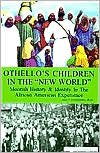 """Othello's Children in the """"New World"""" Publisher: AuthorHouse"""