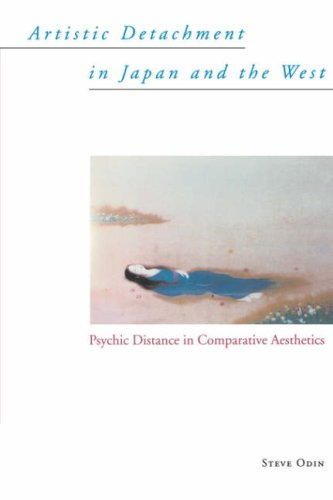 Download Artistic Detachment in Japan and the West: Psychic Distance in Comparative Aesthetics pdf epub