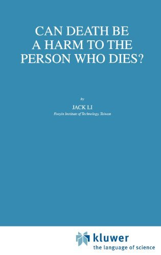 Can Death Be a Harm to the Person Who Dies? (Philosophy and Medicine) Pdf