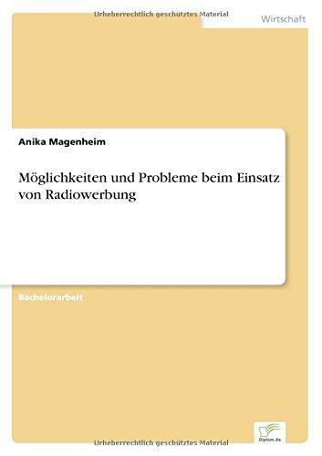 Download Möglichkeiten und Probleme beim Einsatz von Radiowerbung (German Edition) PDF