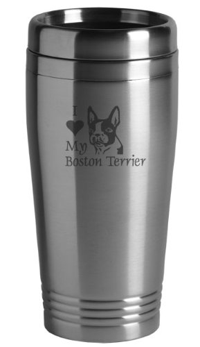 Sutter's Mill Specialties 16-ounce Stainless Travel Mug - I Love My Boston Terrier