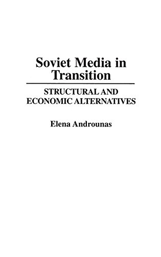 Soviet Media in Transition: Structural and Economic Alternatives