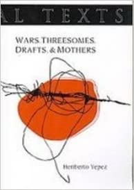 Image result for Heriberto Yépez, Wars. Threesomes. Drafts. & Mothersm,
